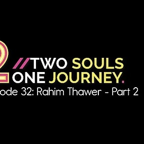 Rahim Thawer, MSW, RSW 42: Two Souls One Journey, interview 2/2 Link Thumbnail | Linktree