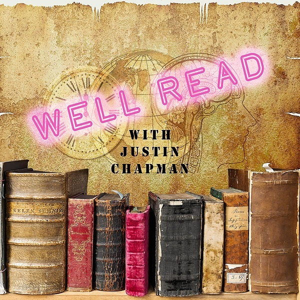"""Justin Chapman """"Well Read with Justin Chapman"""" Link Thumbnail 