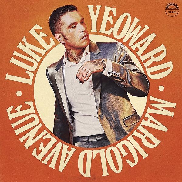 PRE-SAVE: LUKE YEOWARD - MARIGOLD AVENUE DIGITAL ALBUM