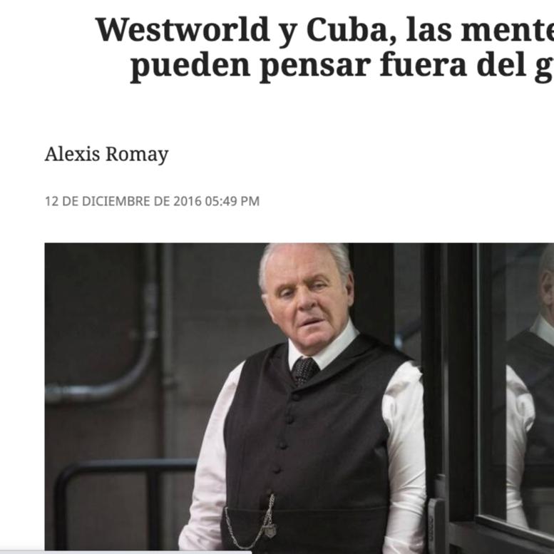 """@elnuevoherald: """"Cuba y WestWorld: Fin de temporada"""""""