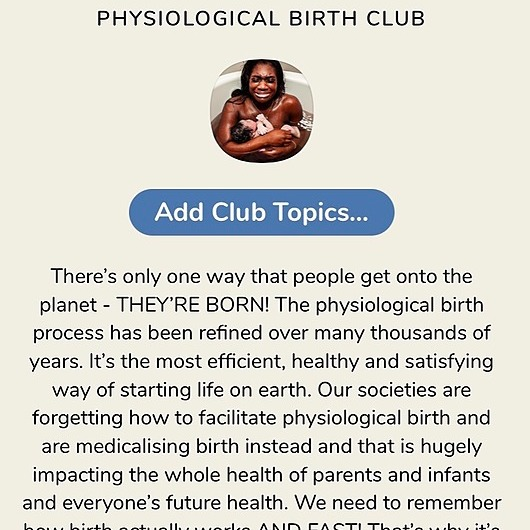 """Come and join the """"Physiological Birth Club"""" on Clubhouse! DM me for an invite if you need one"""