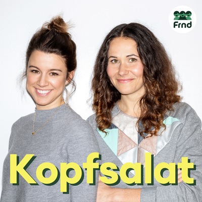 Podcast 'Kopfsalat - Der Freunde fürs Leben Podcast über Depressionen'