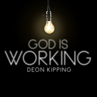 "DOWNLOAD ""GOD IS WORKING"" ON ALL DIGITAL OUTLETS"
