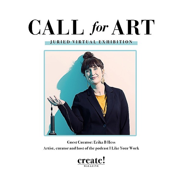 Create! Magazine CALL FOR ART: RISE EXHIBITION CURATED BY ERIKA B HESS Link Thumbnail | Linktree