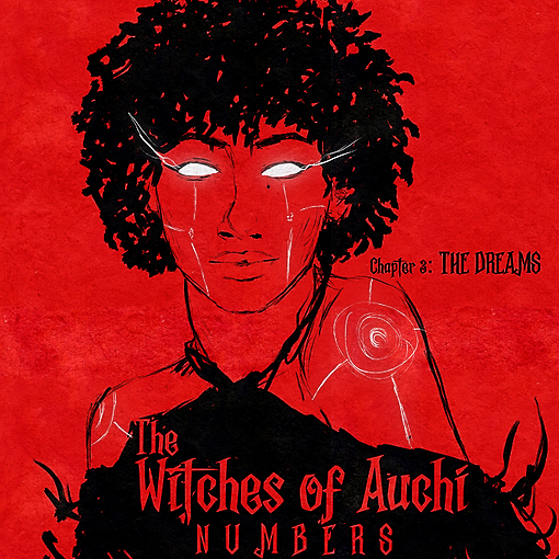 "The Witches of Auchi: ""The Dreams"" (Chapter 3)"