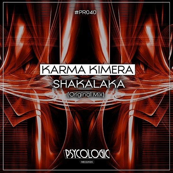 PSYCOLOGIC RECORDS Karma Kimera - Shakalaka (Original Mix) #PR039 (ÚLTIMO LANÇAMENTO) Link Thumbnail | Linktree