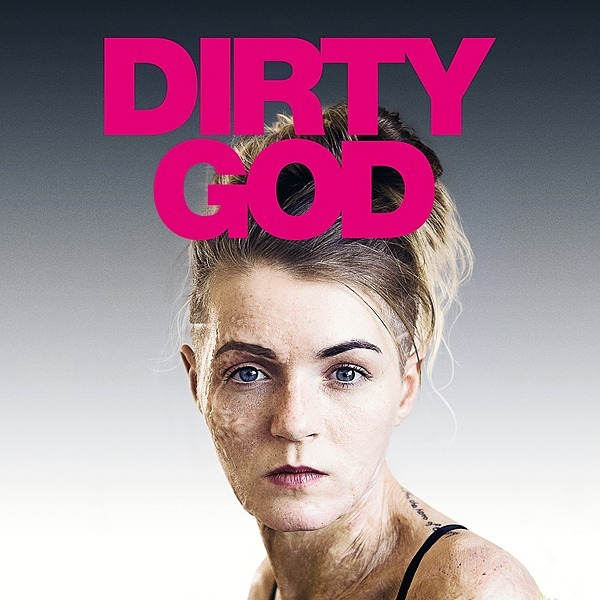 DIRTY GOD - Watch Trailer Here!