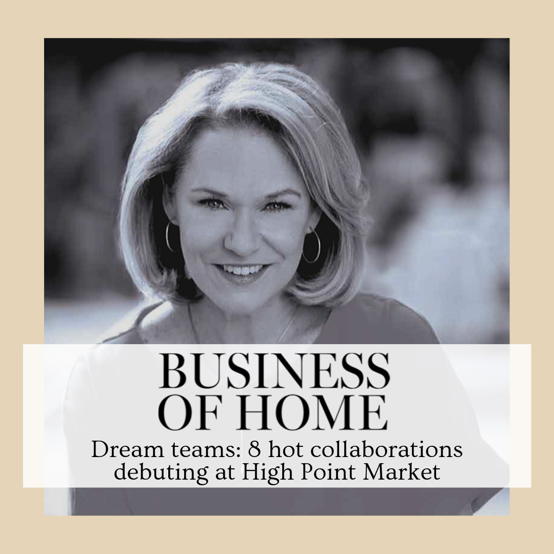 Business of Home | Dream Team Collaborations