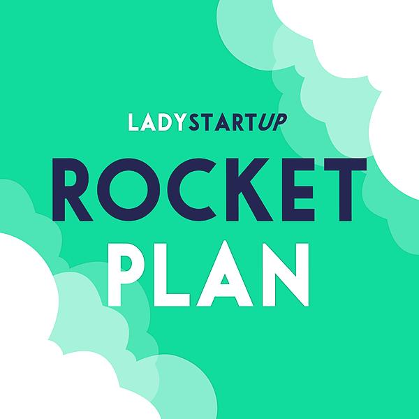 WAITLIST: Lady Startup Rocket Plan