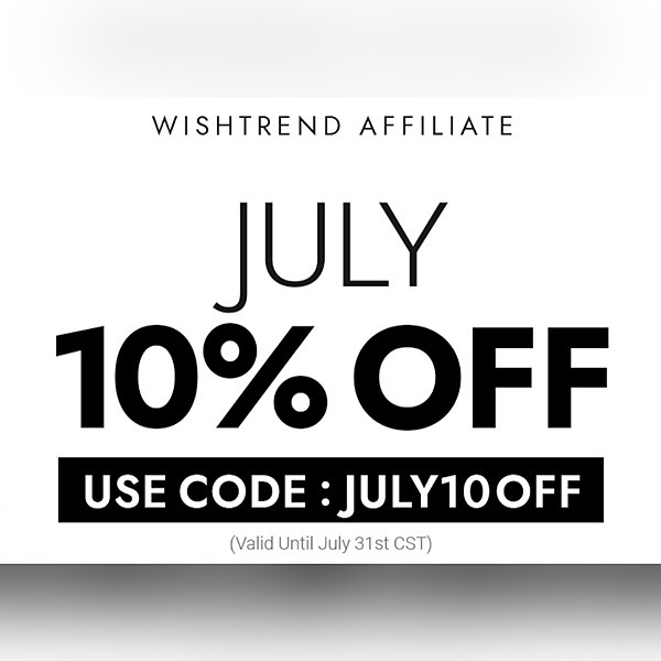 @kawaiisassylady Wishtrend 10% Off Monthly Coupon: Use Code ~ JULY10OFF (Available until July 31st) Link Thumbnail | Linktree