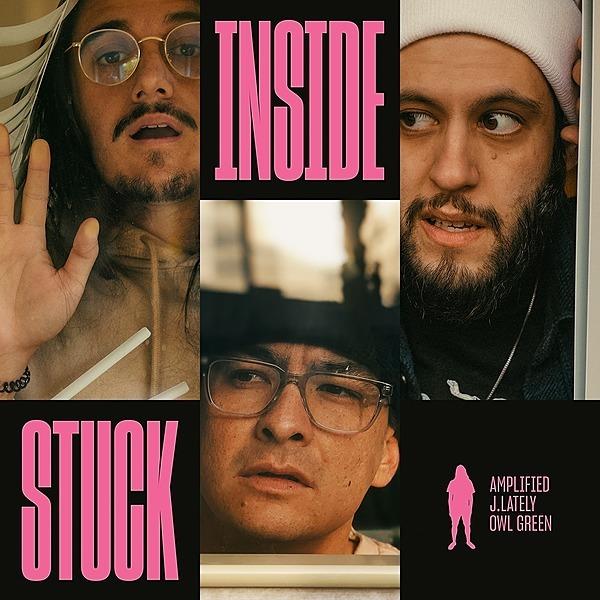 @stayamplified Stuck Inside ft. J.Lately & Owl Green Link Thumbnail | Linktree