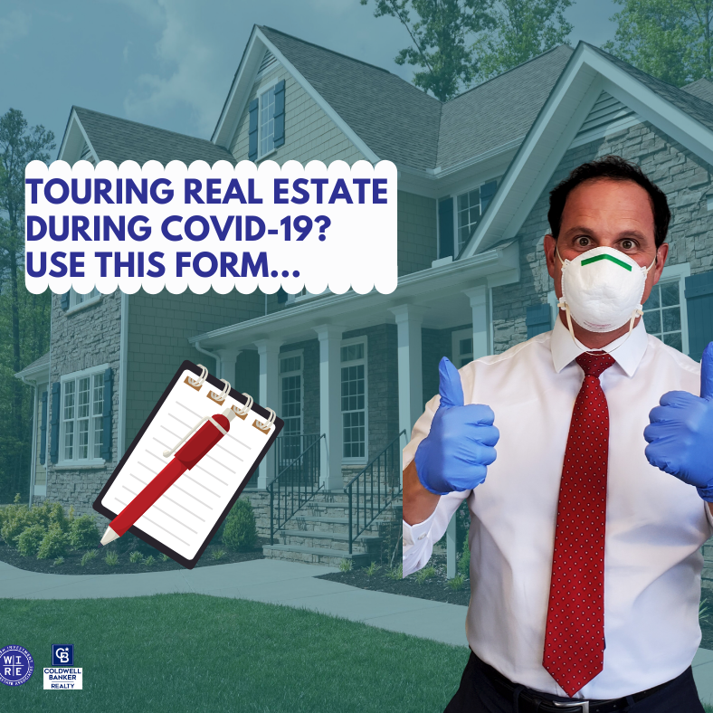 Touring real estate during COVID-19? Use this form...