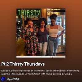 Three Ladies in Wilmington #thirstythursday Spotify playlist July 15 Link Thumbnail | Linktree
