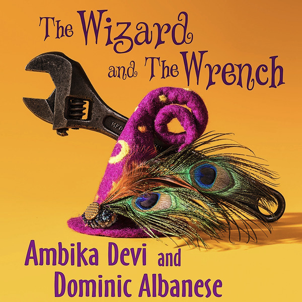 @AmbikaDevi *Audiobook* The Wizard and The Wrench Audiobook! Link Thumbnail | Linktree
