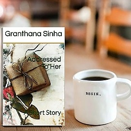 Granthana Sinha LINKS My thriller short - Addressed To Her (Amazon/Amazon Kindle) Link Thumbnail   Linktree