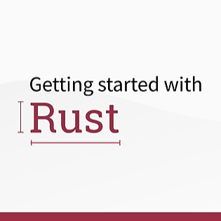 Getting started with … Rust