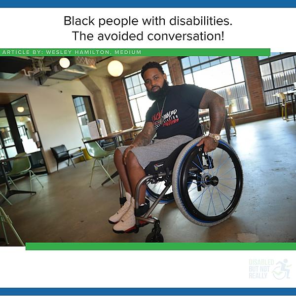 Black People with Disabilities - Medium Blog