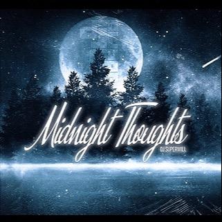 @DjSuperWill 🔥DJ Super Will - Midnight Thoughts🔥 Link Thumbnail | Linktree