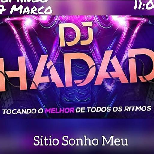 DJ HADAD FLYER / DJ HADAD no Sonho Meu Link Thumbnail | Linktree