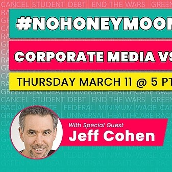 📅 RSVP for EVENT | THUR March 11th @ 8pm ET | Corporate Media, Biden & Progressive Activism ACTION call with Jeff Cohen