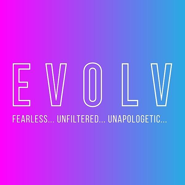 EVOLV Fearless (evolvfearless) Profile Image | Linktree