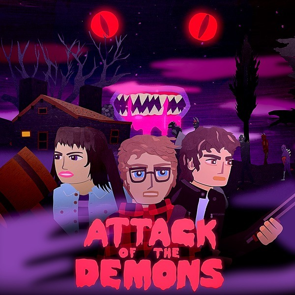 ATTACK OF THE DEMONS - Watch Trailer Here!