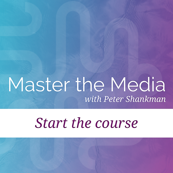 Master the Media Course with Peter Shankman