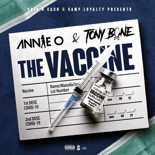 The Vaccine 💉 Tony Bone x Annie O