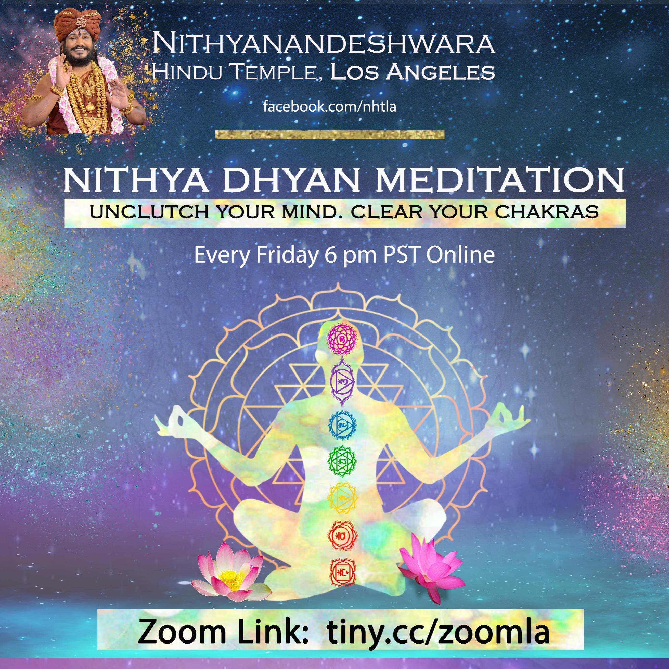Nithya Dhyan Meditation Class: Fridays 6 pm PST