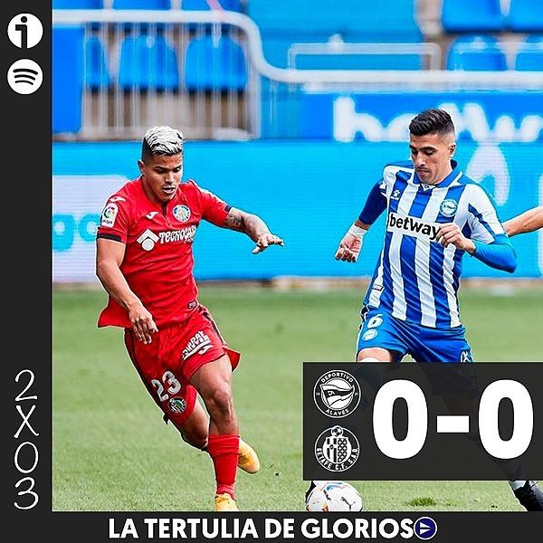 🎙️ 2x03   Tertulia del Alavés 0-0 Getafe