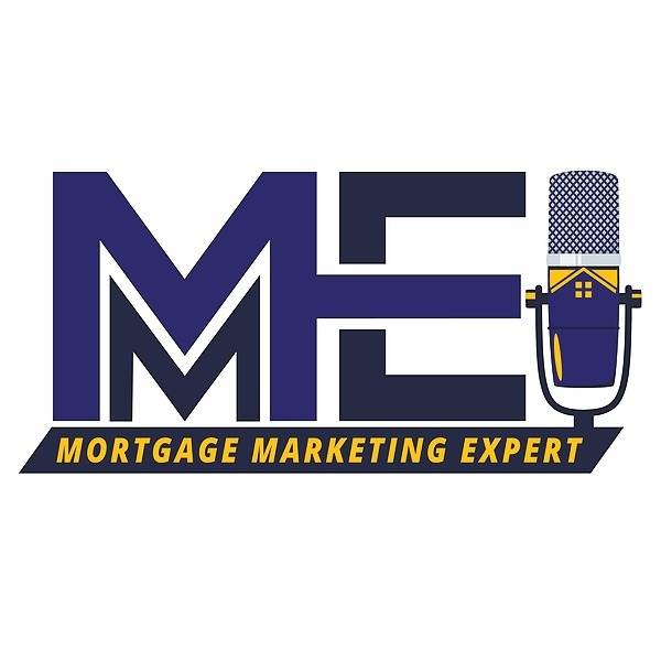 Mortgage Marketing Expert (MMEpodcast) Profile Image | Linktree