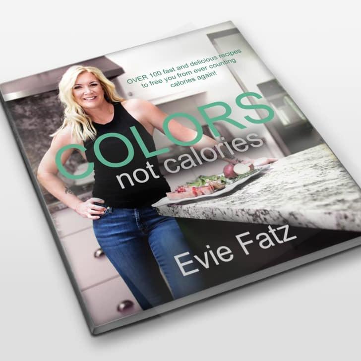 Colors Not Calories Cookbook