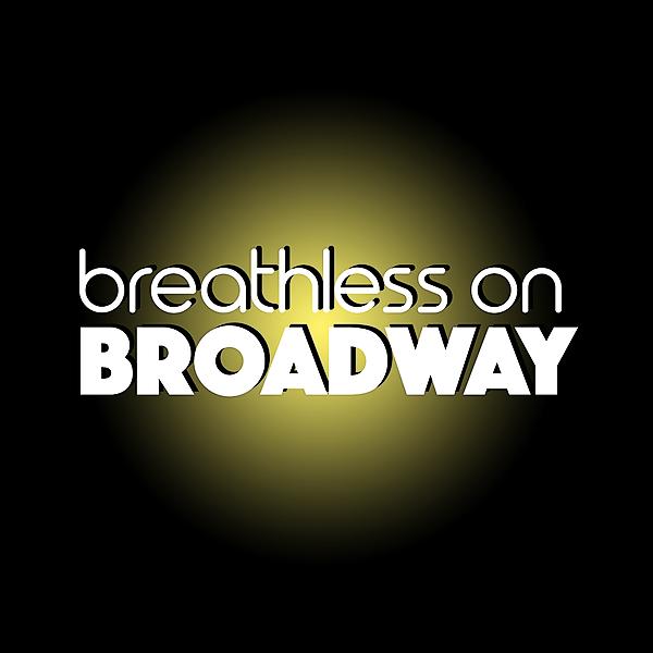 @breathlessonbroadway Profile Image | Linktree