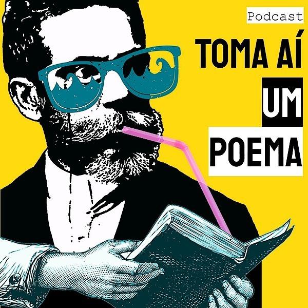 Toma Aí Um Poema (tomaaiumpoema) Profile Image   Linktree