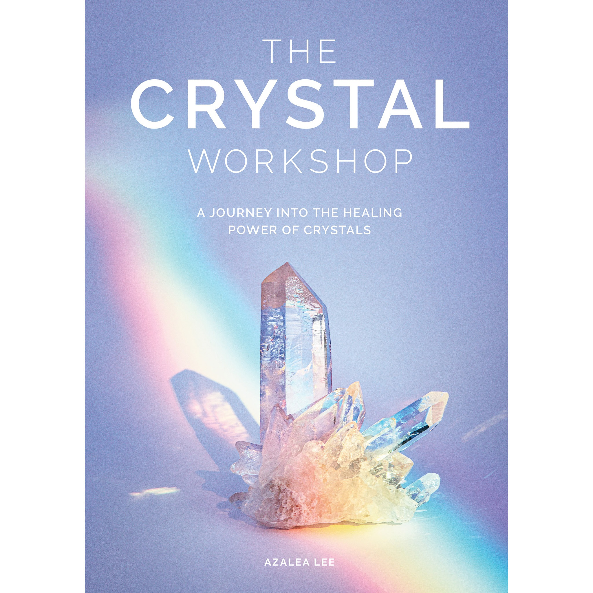 Get the book - THE CRYSTAL WORKSHOP