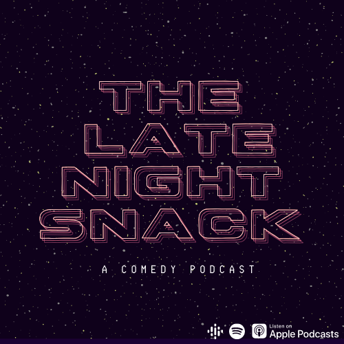 The Late Night Snack Podcast (thelatenightsnack) Profile Image | Linktree