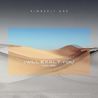 I WILL EXALT YOU (COVER)