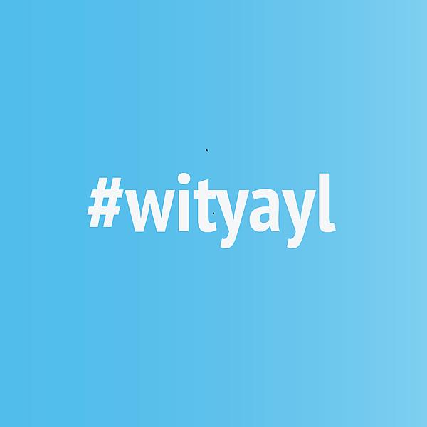 #wityayl: What's Important to You and Your Life?