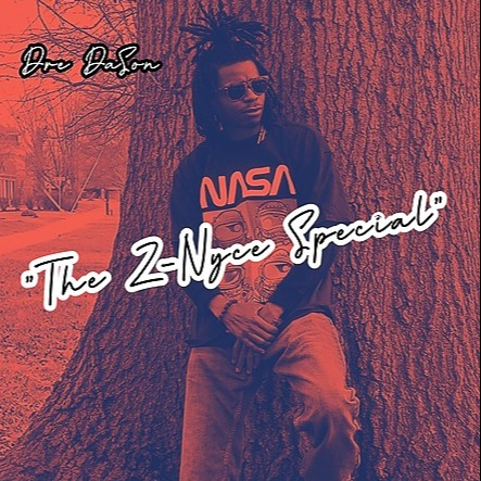 Dre DaSon Music The Z-Nyce special Link Thumbnail | Linktree