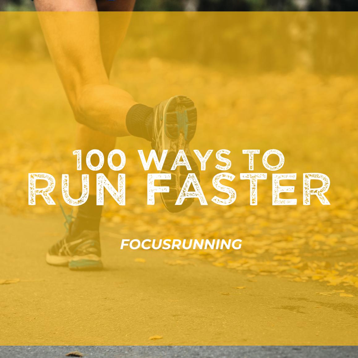 100 Ways to Run Faster