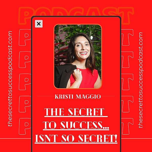 @kristimaggio Podcast: The Secret to Success... Isn't So Secret! Link Thumbnail | Linktree