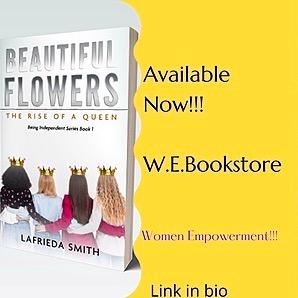 @AuthorLaFrieda W.E.Bookstore(Beautiful Flowers)paperback  Link Thumbnail | Linktree